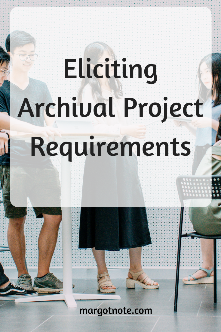 Eliciting Archival Project Requirements