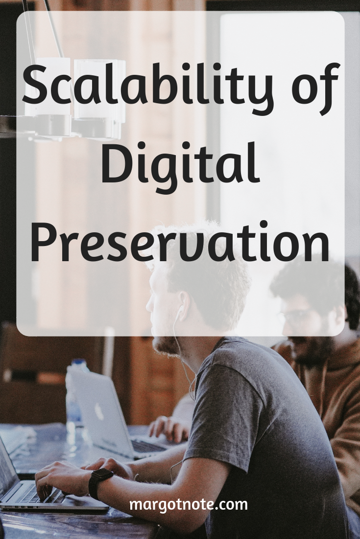 Scalability of Digital Preservation: The Right Fit for All