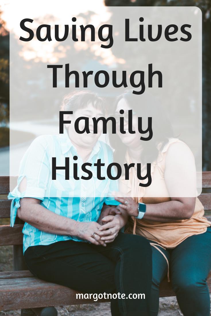 Saving Lives Through Family History