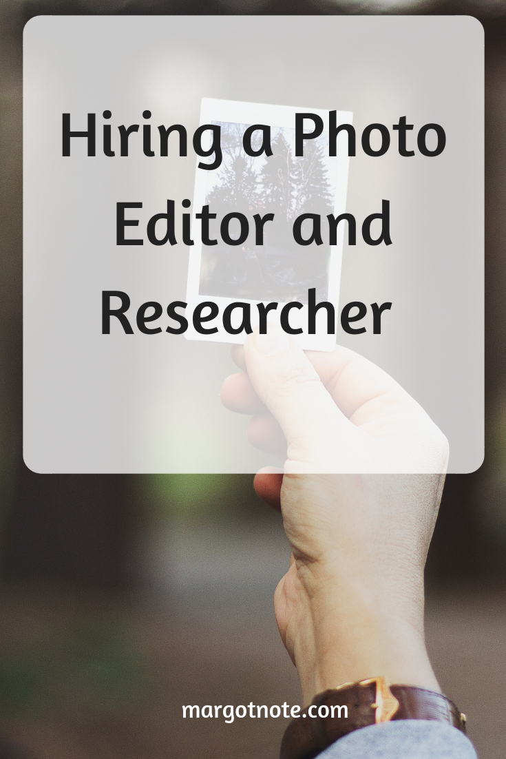 Hiring a Photo Editor and Researcher