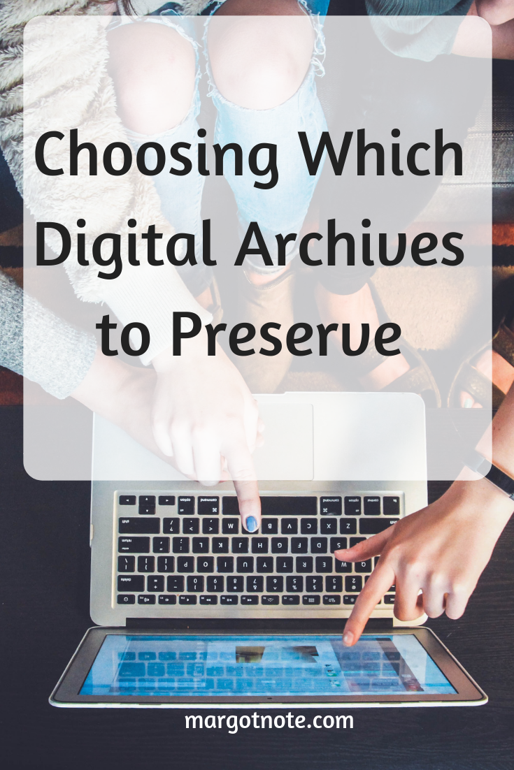 Choosing Which Digital Archives to Preserve
