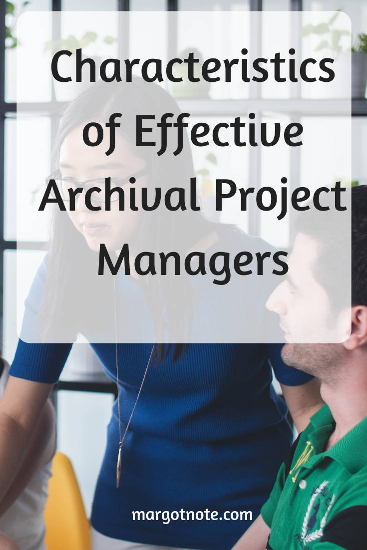 Characteristics of Effective Archival Project Managers