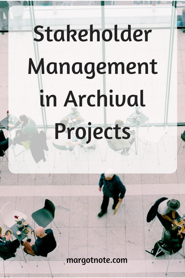 Stakeholder Management in Archival Projects