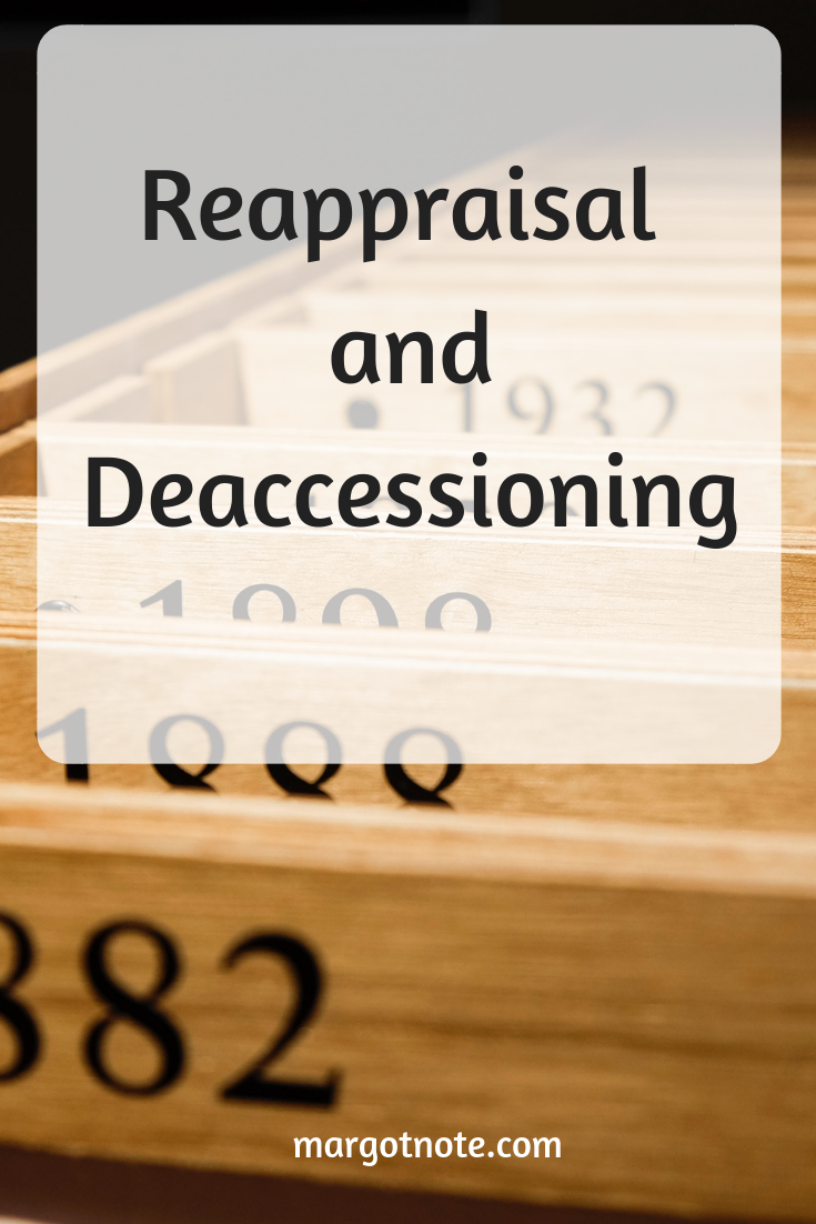 Reappraisal and Deaccessioning
