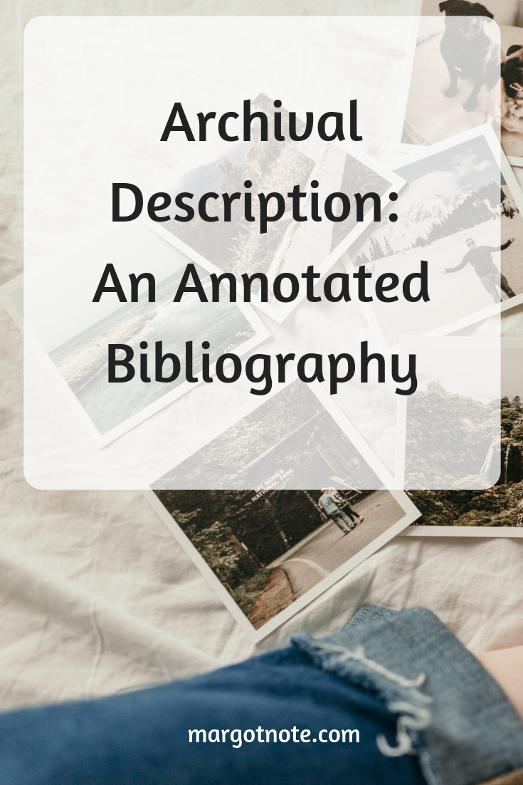 Archival Description: An Annotated Bibliography