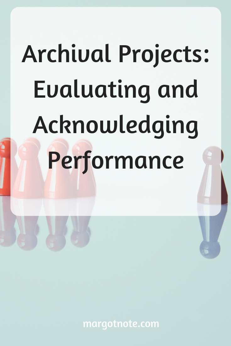 Archival Projects: Evaluating and Acknowledging Performance
