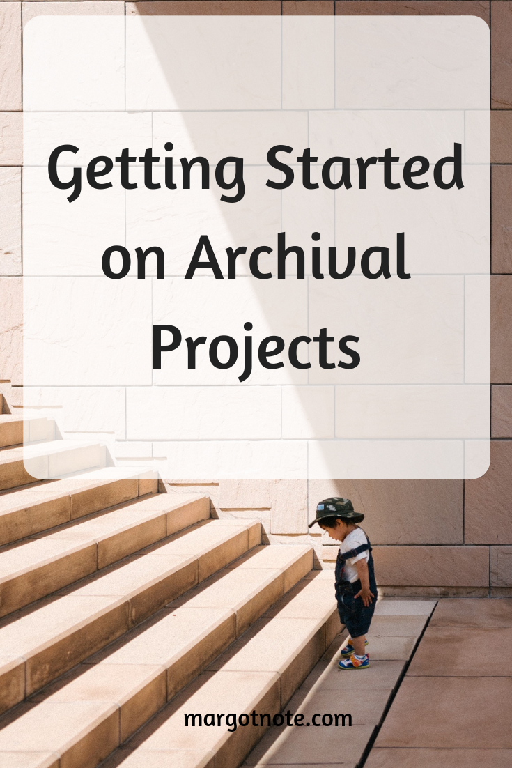 Getting Started on Archival Projects