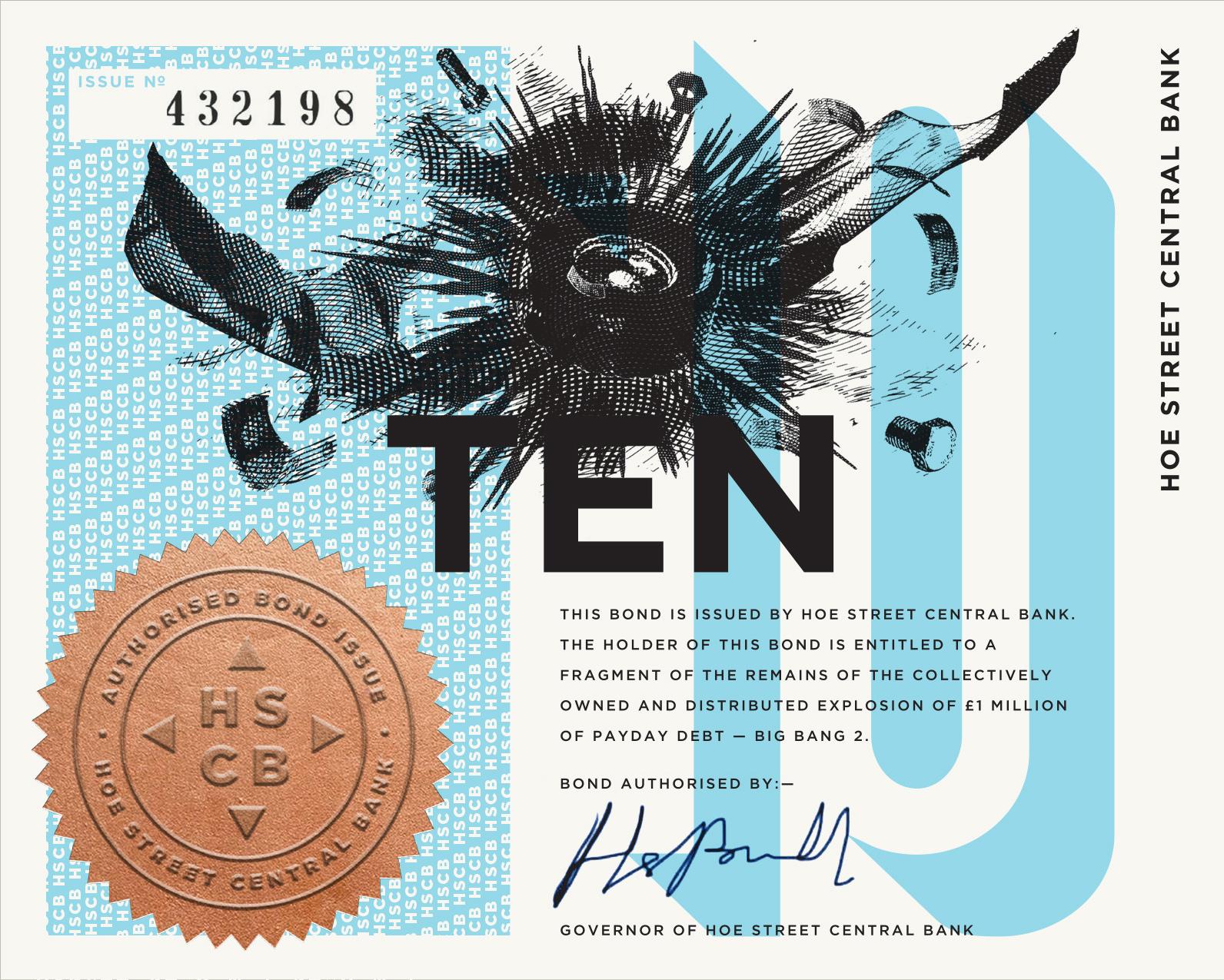 £10 HSCB BOND. 135X108mm. Blue. Screenprint, letterpress, foilblock, company seal. Stockwell 200gsm paper. Gilt edge.   BUY £10 BOND  . The above is a digital mockup. Return: fragment.