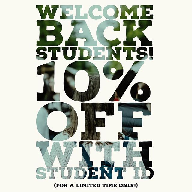 Hey, students! Welcome back! We wanted to break ya off a lil somethin somethin with 10% off your order, just show us your Student ID. #wwu #btc #wcc #bellingham #student #students #studious #knowledgeispower #brainfuel #brainpower
