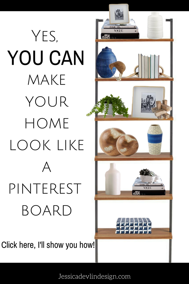 Yes, you can make your home look like a pinterest board! It's easy, I'll show you how.