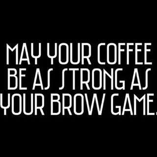 We could all use some help getting back to business after the #holiday break! #brows #coffee #beauty #eyebrows