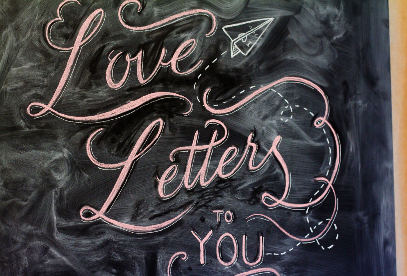 Love Letters To You - Chalkboard Installation