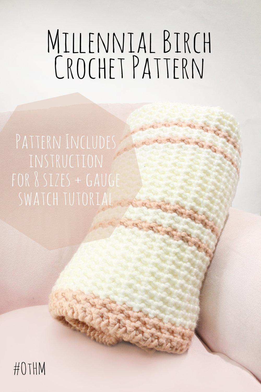 Millennial Birch Crochet Blanket Pattern Othm Handmade Crochet