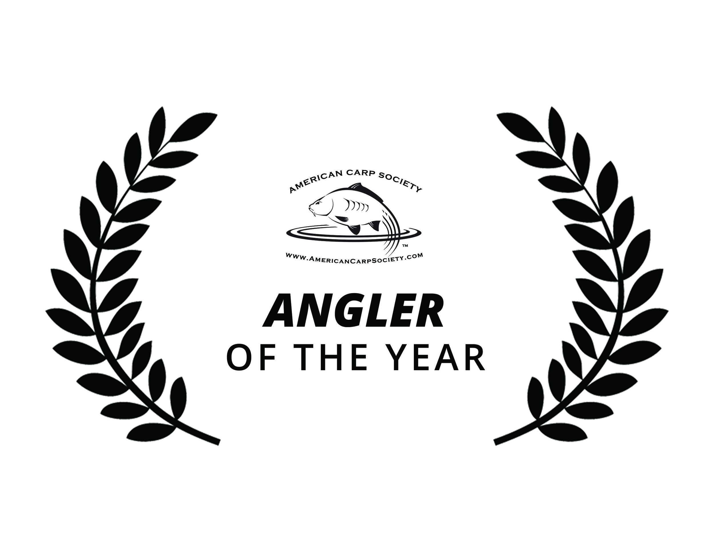 1. Angler of the Year Award - This is not just an award about catching fish. It is voted on by your peers, The American Carp Society membership, and is awarded to the Angler who has given much to the Sport by their actions throughout the year. This will include their education of others new to the sport, their ability to help existing Carp Anglers already established as well as their character representing the sport when bank-side.