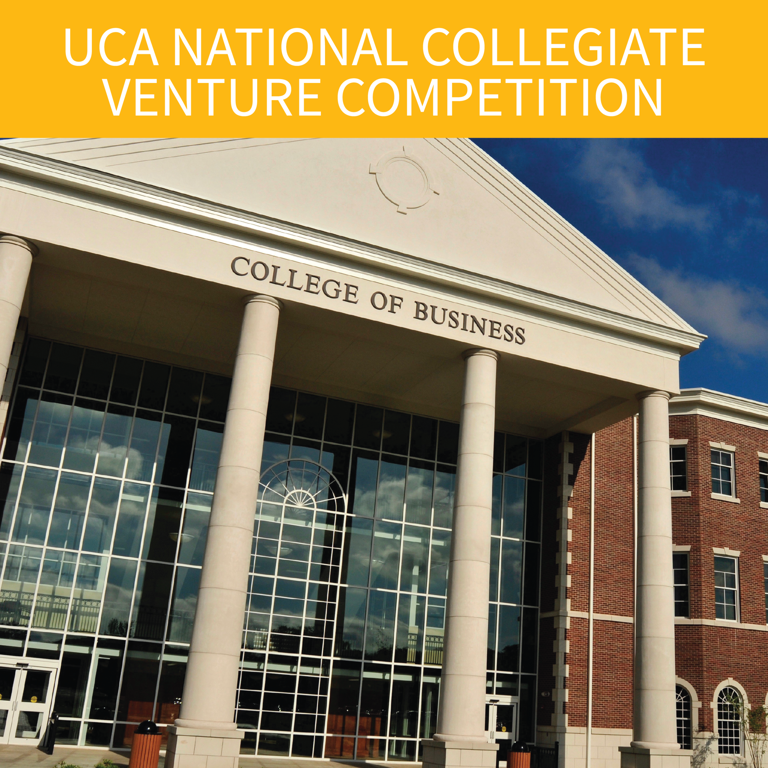 UCA-hosted National Collegiate Venture Competition where student-run, registered businesses compete for investment and other forms of support.   INQUIRE