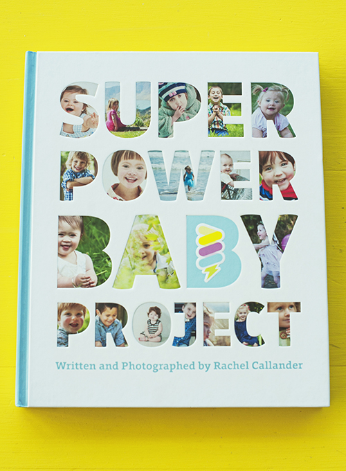 Super Power Baby Project, Rachel Callander  Published by Evie's Book Club Ltd ISBN:978-0-473-28575-3  Super Power Baby Project features striking photographic portraits of its 70 subjects, taken by award-winning photographer Rachel Callander. The personality of each child shines through, with text that explains the special qualities and life-changing powers each one brings. Rachel and Sam Callander have created this beautiful book not only as a record, but also as a means of changing the way we talk about children. They believe all children are born awesome - this book demonstrates it.