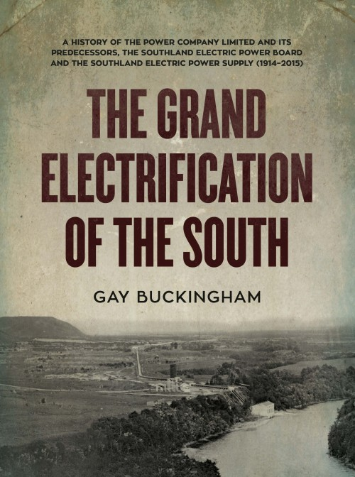 The Grand Electrification of the South, Gay Buckingham  Published by Power Company Limited ISBN: 978-0-473-35350-6  The history of The Power Company Limited and its predecessors, The Southland Electric Power Board and The Southland Electric Power Supply (1914-2015)