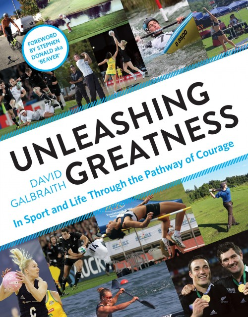 Unleashing Greatness, David Galbraith  Published by Mary Egan Publishing ISBN:978-0-473-30932-9  Everyone is capable of greatness . . . sadly, not everybody finds it.  If you are sick and tired of settling for second best or want to achieve the greatness you know is just there in front of you, then this book is for you! This book moves beyond most other personal development and sports psychology books by providing a clear, simple, practical structure to follow to achieve a deep Mental Toughness and Killer Instinct, and pure 'mind/body/soul connection'. The material in this book works! If followed fully it will help you achieve your 'greatness' in sport, and in life. Whether that is as a parent or spouse, or a business-person or athlete. It will help you succeed beyond your wildest dreams in finances, at school or university, and in sport. It will help you to secure the dream job and find your dream partner. And perhaps most importantly, it will help you help others reach their dreams if you are a teacher, coach or mentor, or you are a friend just helping out a friend!
