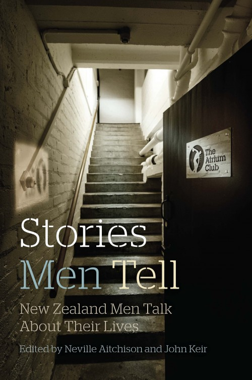 Stories Men Tell, John Keir and Neville Aitchison  Published by The Atrium Club ISBN:978-0-473-33909-8  Extraordinary stories. And ordinary stories. Stories rarely told by men. Revealing. Insightful. Honest. For 50 years the Atrium Club has operated as a gym for men only. But the Atrium is like no other gym. It's a club – unashamedly a safe haven for an unlikely mix of gentlemen; a place for mind and body where the relationships and the camaraderie are as important as the exercise. The members include rich listers as well as those down on their luck; knights of the realm; sports stars; leaders in the fields of business, industry, medicine, law, academia, military and the media. Many have unique connections to the issues of our times. One man spent his childhood in a Japanese POW camp, another flew the first New Zealand troops into Vietnam, one was sued by David Lange for defamation, another played cricket for New Zealand, one helped save Sir Edmund Hillary on Mt Everest, another lost a child to terrorism in the 2005 London bombings, and one walked away from a horrific plane crash.