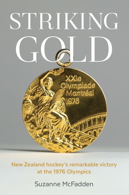 Striking Gold, Suzanne McFadden  Published by Mary Egan Publishing ISBN: 978-0-473-34372-9  In the Montreal summer of 1976, a band of tenacious Kiwis triumphs against all odds to be crowned Olympic champions.  Striking Gold  weaves together each man's story with the team's epic quest, rising to a dramatic and heroic final that lives on today in New Zealand sporting folklore.  Striking Gold  is as much about social history as sport, dramatically telling the inspiring tale of an unlikely bunch of blokes who pulled off New Zealand's most improbable Olympic gold medal.