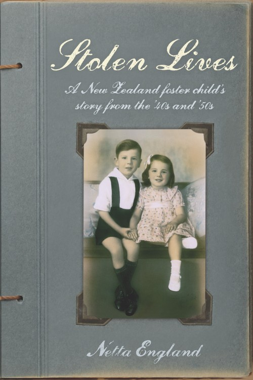 Stolen Lives, Netta England  ISBN: 978-0-473-27115-2  Netta and her older brother Ray hardly knew their Mother. She was a strange woman who made occasional visits, and they did not even know they had a Father. Instead from a very early age they lived with foster parents and at school were treated as different. Growing up, Netta became increasingly aware that her foster mother disliked her. Though never starved, Netta suffered neglect, as well as mental, physical and sexual abuse. After her brother's death in 1976, Netta, by then married with a grown up family, began her long journey to learn about and understand what had happened in the past. She wanted to find out if somewhere out there was a family, her own family that she could belong to. How would she find them, and would they want to know her? She needed to find her roots.  Stolen Lives  is the record of Netta's journey from a neglected and abused state ward, to a woman who discovers her heritage and creates a positive life regardless of her upbringing.