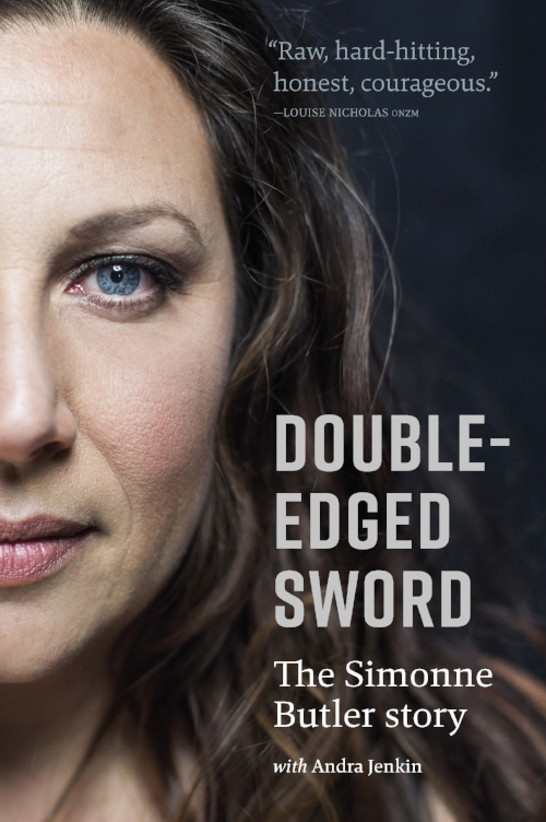"""Double-edged Sword, The Simonne Butler Story  By Simonne Butler and Andra Jenkin. Published by Mary Egan Publishing ISBN:                      Normal   0           false   false   false     EN-NZ   JA   X-NONE                                                                                                                                                                                                                                                                                                                                                                                                                                                                                                                                                                                                                                                                                                                                                                                                                                                                                  /* Style Definitions */ table.MsoNormalTable {mso-style-name:""""Table Normal""""; mso-tstyle-rowband-size:0; mso-tstyle-colband-size:0; mso-style-noshow:yes; mso-style-priority:99; mso-style-parent:""""""""; mso-padding-alt:0cm 5.4pt 0cm 5.4pt; mso-para-margin:0cm; mso-para-margin-bottom:.0001pt; mso-pagination:widow-orphan; font-size:10.0pt; font-family:""""Times New Roman""""; mso-ansi-language:EN-NZ;}      978-0-473-36435-9                      Normal   0           false   false   false     EN-NZ   JA   X-NONE                                                                                                                                                                                                                                                                                                                                                                                                                                                        """