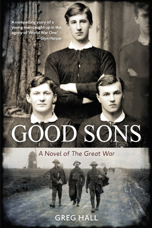 "Good Sons, Greg Hall  Published by Mary Egan Publishing ISBN:                     Normal   0           false   false   false     EN-US   ZH-CN   AR-SA                                                                                                                                                                                                                                                                                                                                                                                                                                                                                                                                                                                                                                                                                                                                                                                                                                                                                        /* Style Definitions */ table.MsoNormalTable 	{mso-style-name:""Table Normal""; 	mso-tstyle-rowband-size:0; 	mso-tstyle-colband-size:0; 	mso-style-noshow:yes; 	mso-style-priority:99; 	mso-style-parent:""""; 	mso-padding-alt:0cm 5.4pt 0cm 5.4pt; 	mso-para-margin:0cm; 	mso-para-margin-bottom:.0001pt; 	mso-pagination:widow-orphan; 	font-size:10.0pt; 	font-family:""Times New Roman"";}     978-0-473-38378-7                       Normal   0           false   false   false     EN-US   ZH-CN   AR-SA                                                                                                                                                                                                                                                                                                                                                                                                                                                                                                                                                                                                                                                                                                                                                                                                                                                                                        /* Style Definitions */ table.MsoNormalTable 	{mso-style-name:""Table Normal""; 	mso-tstyle-rowband-size:0; 	mso-tstyle-colband-size:0; 	mso-style-noshow:yes; 	mso-style-priority:99; 	mso-style-parent:""""; 	mso-padding-alt:0cm 5.4pt 0cm 5.4pt; 	mso-para-margin:0cm; 	mso-para-margin-bottom:.0001pt; 	mso-pagination:widow-orphan; 	font-size:10.0pt; 	font-family:""Times New Roman"";}       In early 1914 Frank Wilson and his two close friends, Tom Davis and Robert Sutherland, are growing up in Oamaru in the South Island of New Zealand. The coming war in Europe arouses the hopes and dreams of a generation of young men. The pressure becomes irresistible and one by one the boys become soldiers. Frank delays his decision but in 1916 a strange encounter shocks him into enlisting.  After a rapid coming-of-age in the training camps of the North Island the novel moves to France. A reunion, the insanity of a love affair in the midst of a terrible war and a brutal event set Frank on course for the best and worst days of his young life. As he becomes a frontline soldier and experiences hard fighting, fate forces him to make an agonising decision.  Good Sons  is a poignant story of youth and war, love and loss, suffering and hope."