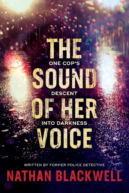 The Sound of Her Voice, Nathan Blackwell