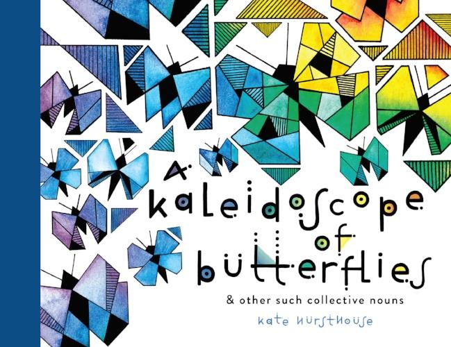 A Kaleidoscope of Butterflies, Kate Hursthouse