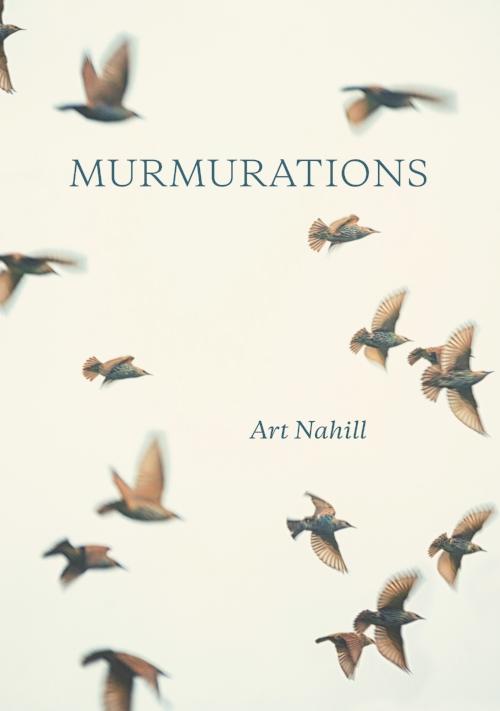 Murmurations, Art Nahill
