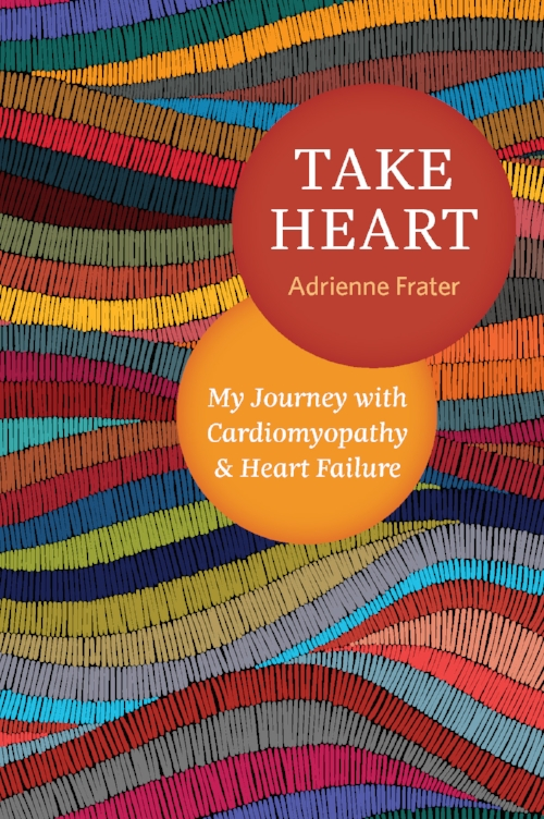 Take Heart, Adrienne Frater