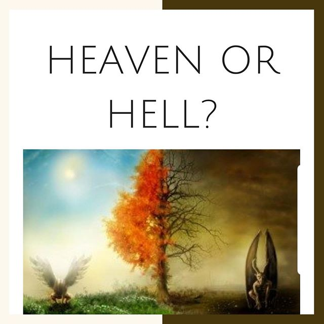 Both are very real. Both are for an eternity.  Come tomorrow at 10:00 am to hear what thus saith the Lord.