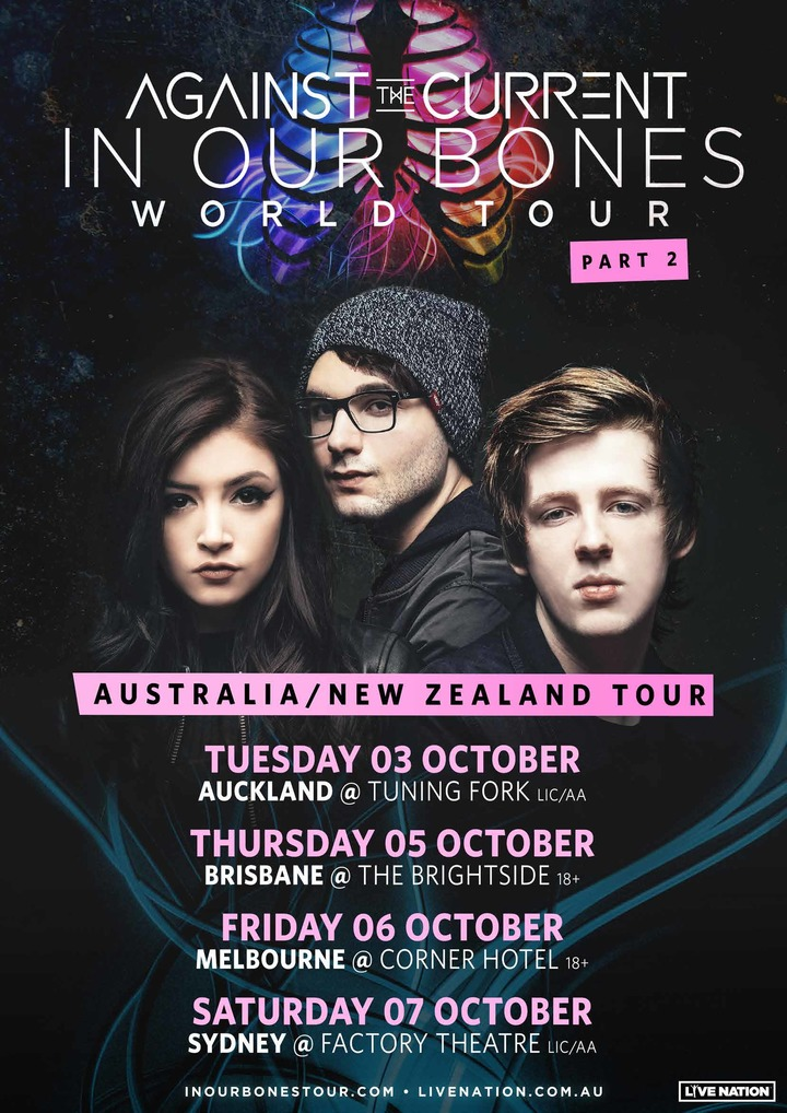 AGAINST THE CURRENT - New York-based three-piece pop rock phenomenon,AGAINST THE CURRENT, will visit New Zealand for the first time this October. With their 'In Our Bones World Tour'already generating hype across the US, the trio will play an all ages show at Auckland's The Tuning Fork on October 3.