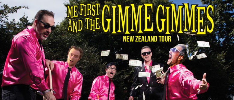 ME FIRST AND THE GIMME GIMMES - Get your party shirts ready! Punk rock super-group and cover band extraordinaire, Me First And The Gimme Gimmes are set to return our shores this October!Saturday 14th October– San Fran, Wellington (R18)Sunday 15th October– Powerstation, Auckland (R18)