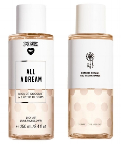 PINK  ALL A DREAM  Body Mist Blonde Coconut & Exotic Blooms Chasing dreams and taking names. Spritz. Love. Repeat.