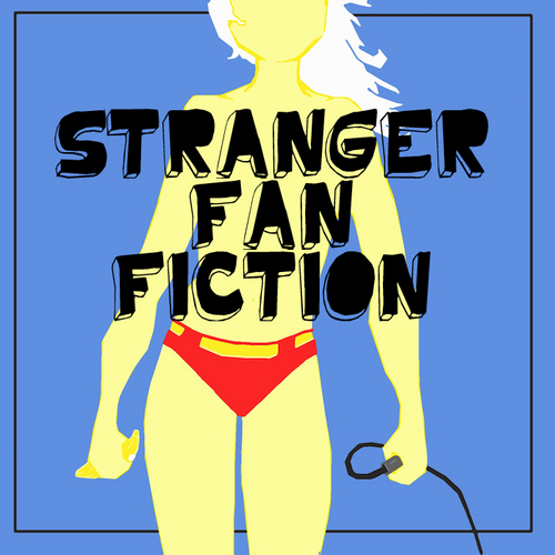 Stranger Fan Fiction