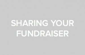 Allow others to join in by sharing your fundraiser