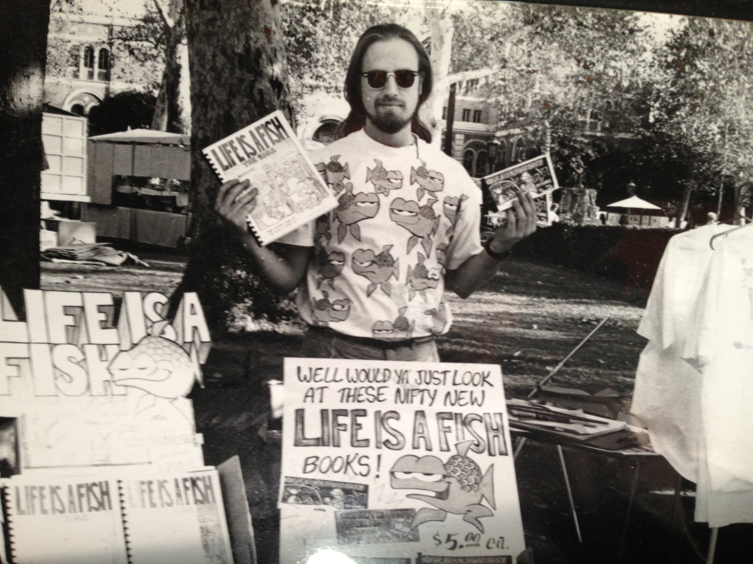 Dan selling his funny and poignant collection of comics,  Life is a Fish , on the USC campus during the mid-1980s.