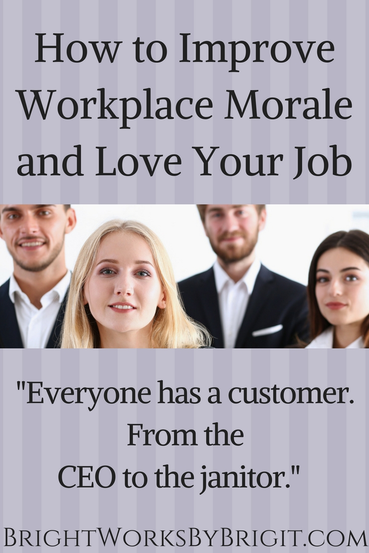 How to Improve Workplace Morale and Love Your Job More.jpg