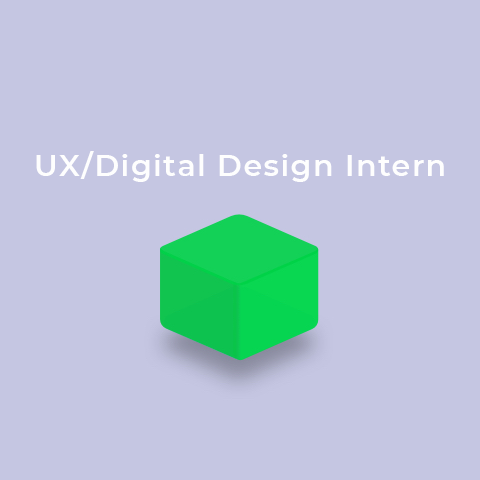 We're hiring - UX/Digital Design Intern