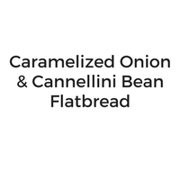 Caramelized Onion and Cannellini Bean Flatbread.png