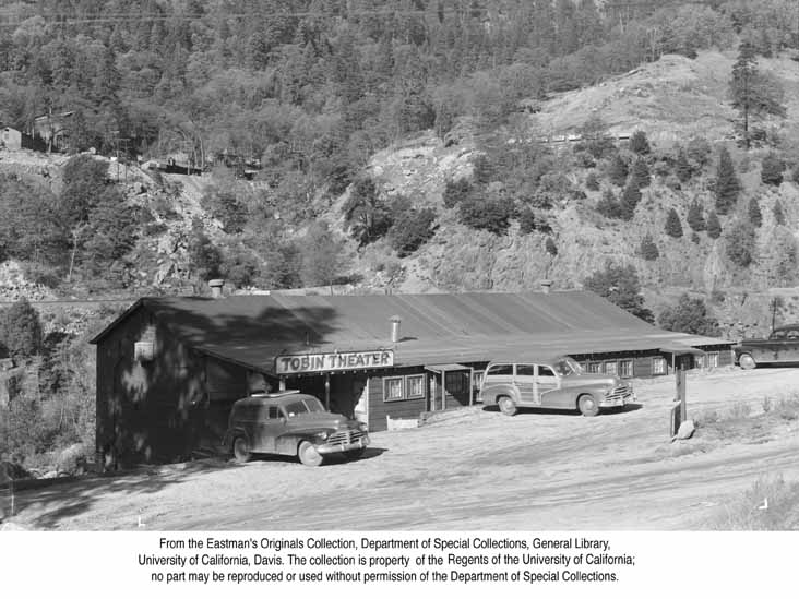 1949, Tobins Theater Resort, Feather River Canyon.jpg