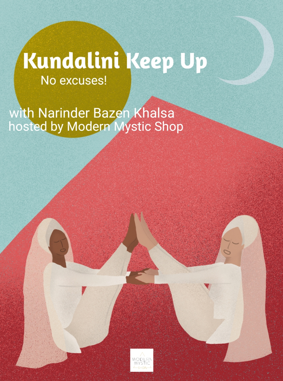 "Kundalini Keep Up - No Excuses!A six week series for spiritual endurance.""All our life needs is for us to come to a spiritual endurance. The effect of this spiritual endurance is the primary factor that can take you calmly and quietly through the channels of life. There is no difference between you and your divine endurance.The pressure we all go through is sometimes unbearable and this pressure is always here. Atmosphere has a pressure, longitude and latitude have a pressure, and aptitude and attitude have a pressure. That is why we build spiritual endurance through meditation and mantra.Sometimes each person's load can only be taken collectively. Collectively we can pull the weight. We have a collective strength in us, hand in hand, in friendship, in the love, and in the affection. Do not keep things to yourself and say, 'I cannot.' There is nothing you cannot do.""-Yogi Bhajan"