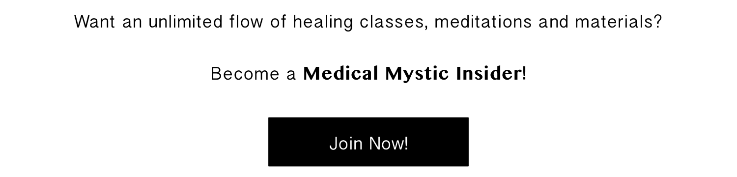 Become a Medical Mystic Insider!