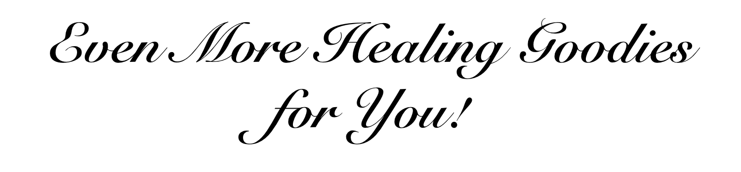 More Healing for You!