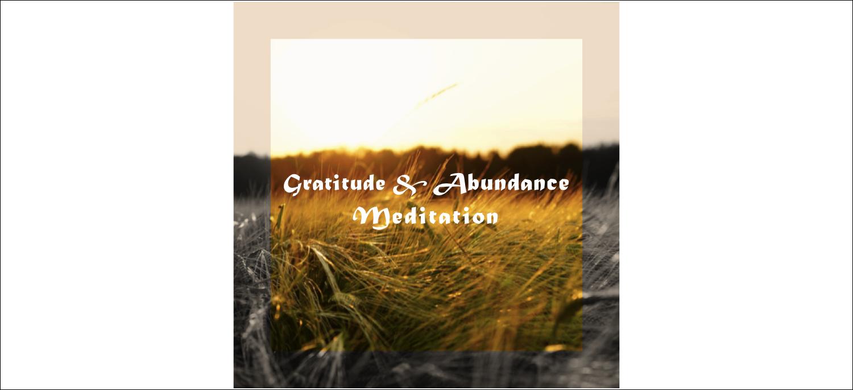 Gratitude & Abundance Meditation