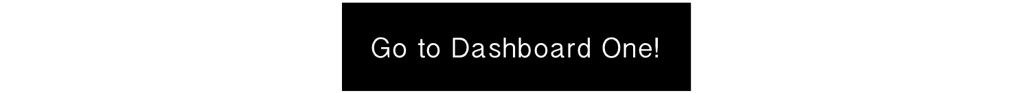 Go to Dashboard 1