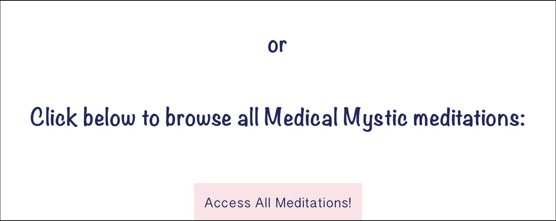 Access All Meditations