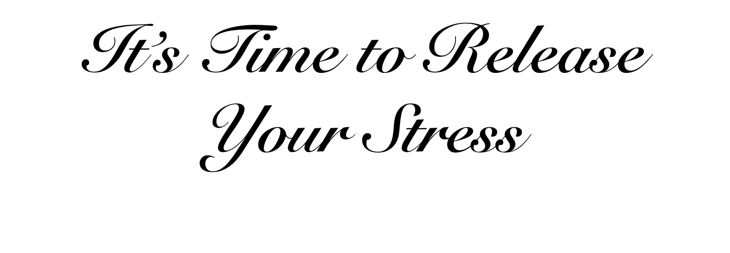 It's Time to Release Your Stress