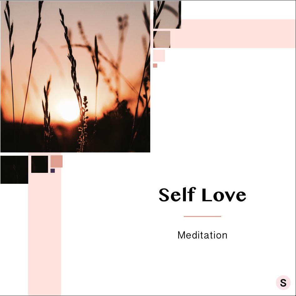 Self Love Meditation: Find Love for Yourself